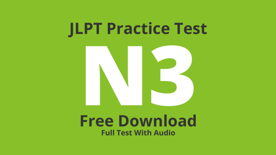 JLPT N3 Practice Test – Free Download