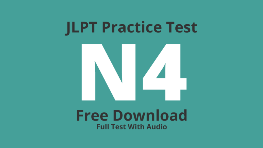 JLPT N4 Practice Test – Free Download