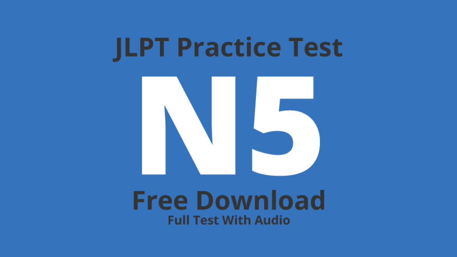 JLPT N5 Practice Test – Free Download