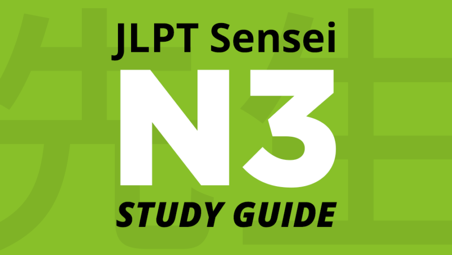 How to Pass JLPT N3 – Study Guide