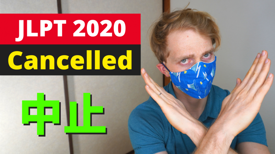 JLPT 2020 Cancelled Worldwide! How To Refund Your Money