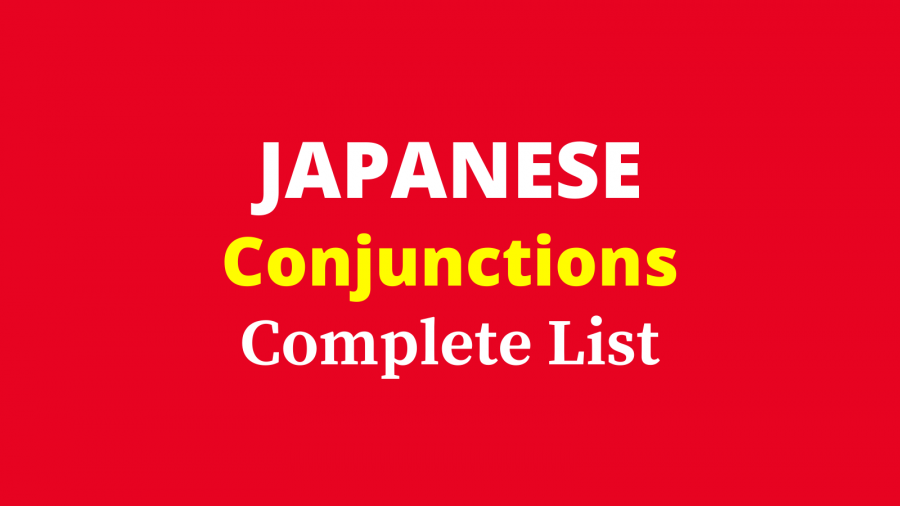 Complete Japanese Conjunctions List