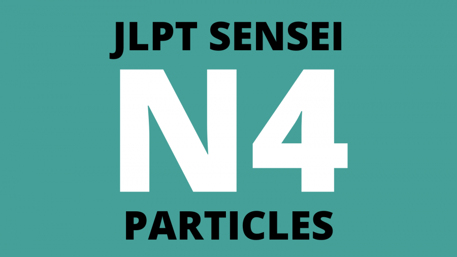 JLPT N4 Particles List (Beginner Japanese)